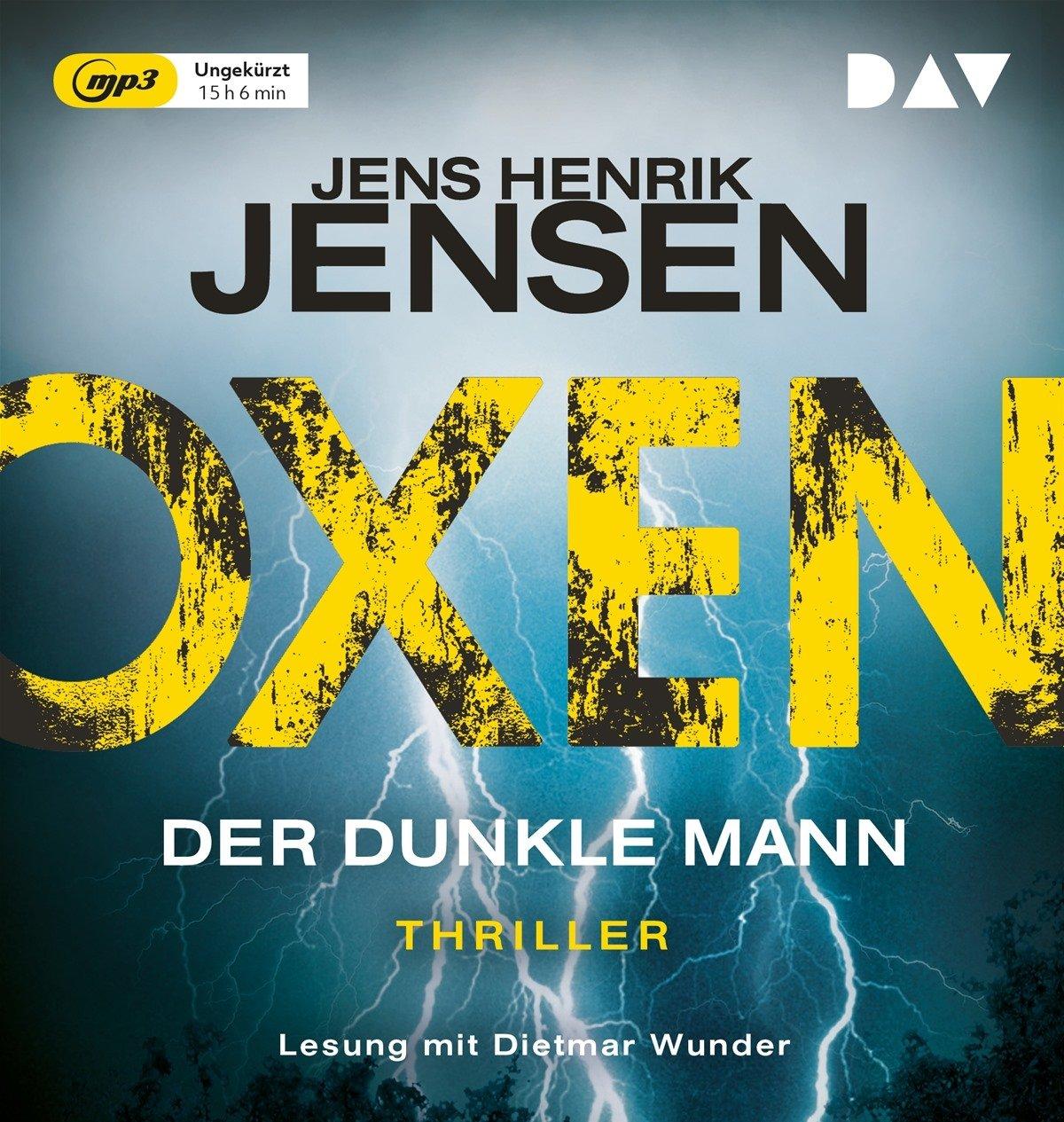 Oxen. Der dunkle Mann: Ungekürzte Lesung mit Dietmar Wunder (2 mp3-CDs)