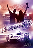 Champions (Skid Young Adult Racing Series Book 4)