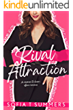 Rival Attraction: An Enemies-to-Lovers Office Romance (Forbidden First Times Book 1)