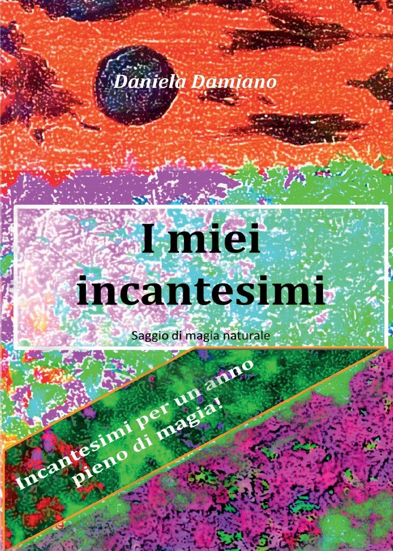 Read Online I miei incantesimi (Italian Edition) ebook