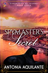 The Spymaster's Secret (Chronicles of Tournai Book 7) Kindle Edition