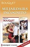 Miljardairs incognito (Bouquet)