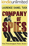 Company of Spies: The Prendergast Files: Book 1