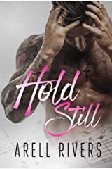 Hold Still (A Hold Series Spin-off Book 2) Kindle Edition