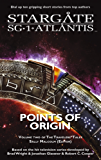 STARGATE SG-1 STARGATE ATLANTIS: Points of Origin - Volume Two of the Travelers' Tales (SGX-03) (STARGATE EXTRA (SGX-03))