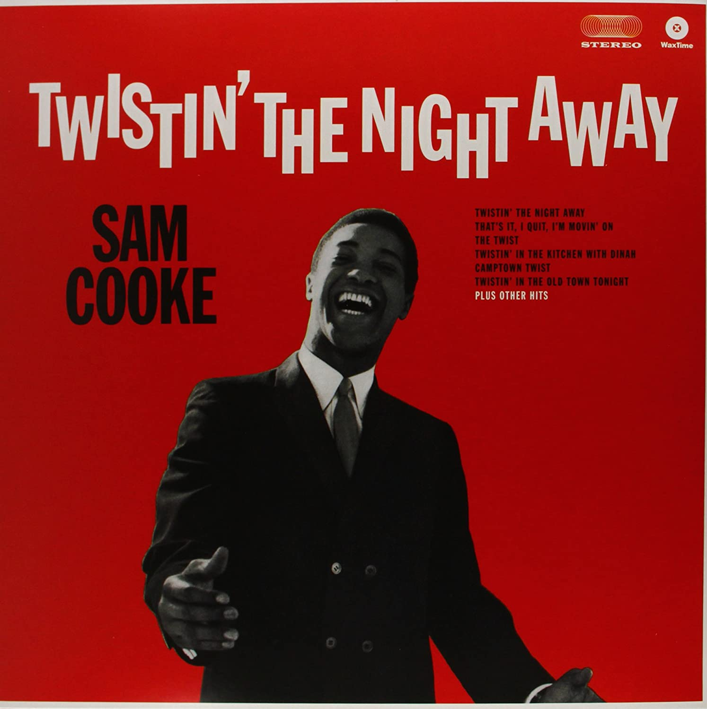 Sam Cooke Twistin the Night Away