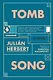 Tomb Song: A Novel