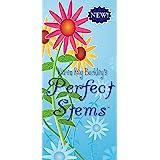 Karen Kay Buckley's Perfect Stems-