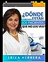 ¿Dónde Están Los Pacientes Que No Los Veo?: Cómo atraer y retener pacientes de manera consistente y lograr una consulta rentable y exitosa a través de ... Marketing para odontólogos (Spanish Edition)
