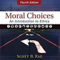 Moral Choices: Audio Lectures: An Introduction to Ethics
