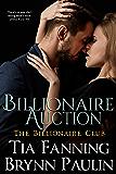 Billionaire Auction (Billionaire Club Book 2)