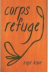 Corps refuge Paperback