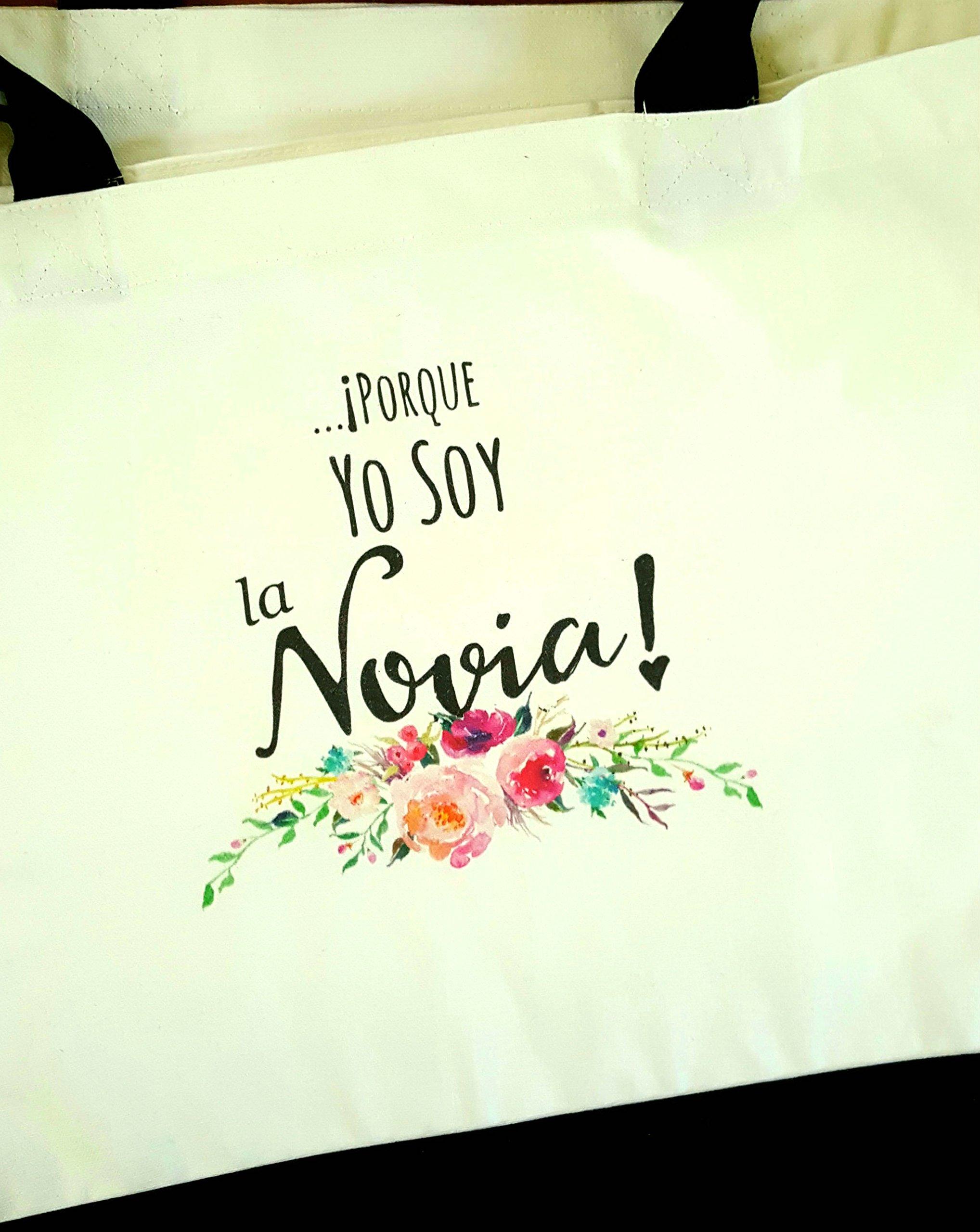 Heartfelt Hospitality ...Porque Yo Soy La Novia! (...Because Im the Bride!) Canvas Wedding Bride Tote Bag (Bolso de mano de la Novia)