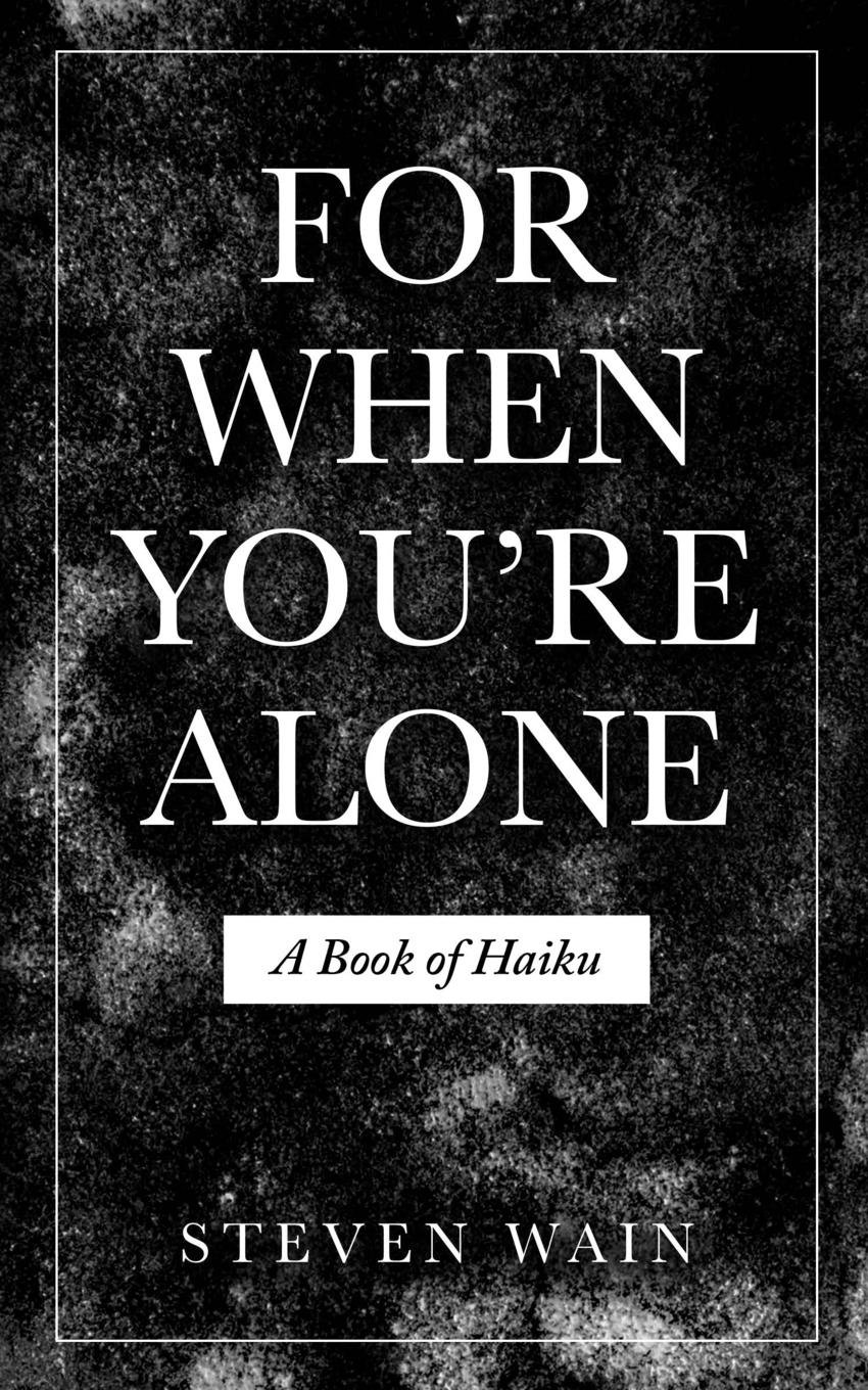For When You're Alone: A Book of Haiku pdf