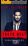 Tokyo Heat (Nights Series Book 3)