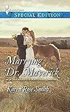 Marrying Dr. Maverick