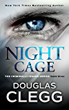 Night Cage: A mind-bending thriller with a killer twist (The Criminally Insane Series Book 3)