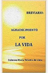 BREVIARIO DE AGRADECIMIENTO POR LA VIDA (Spanish Edition) Kindle Edition