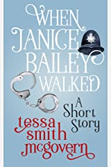When Janice Bailey Walked: A Short Story (London Road Linked Stories Book 1) Kindle Edition