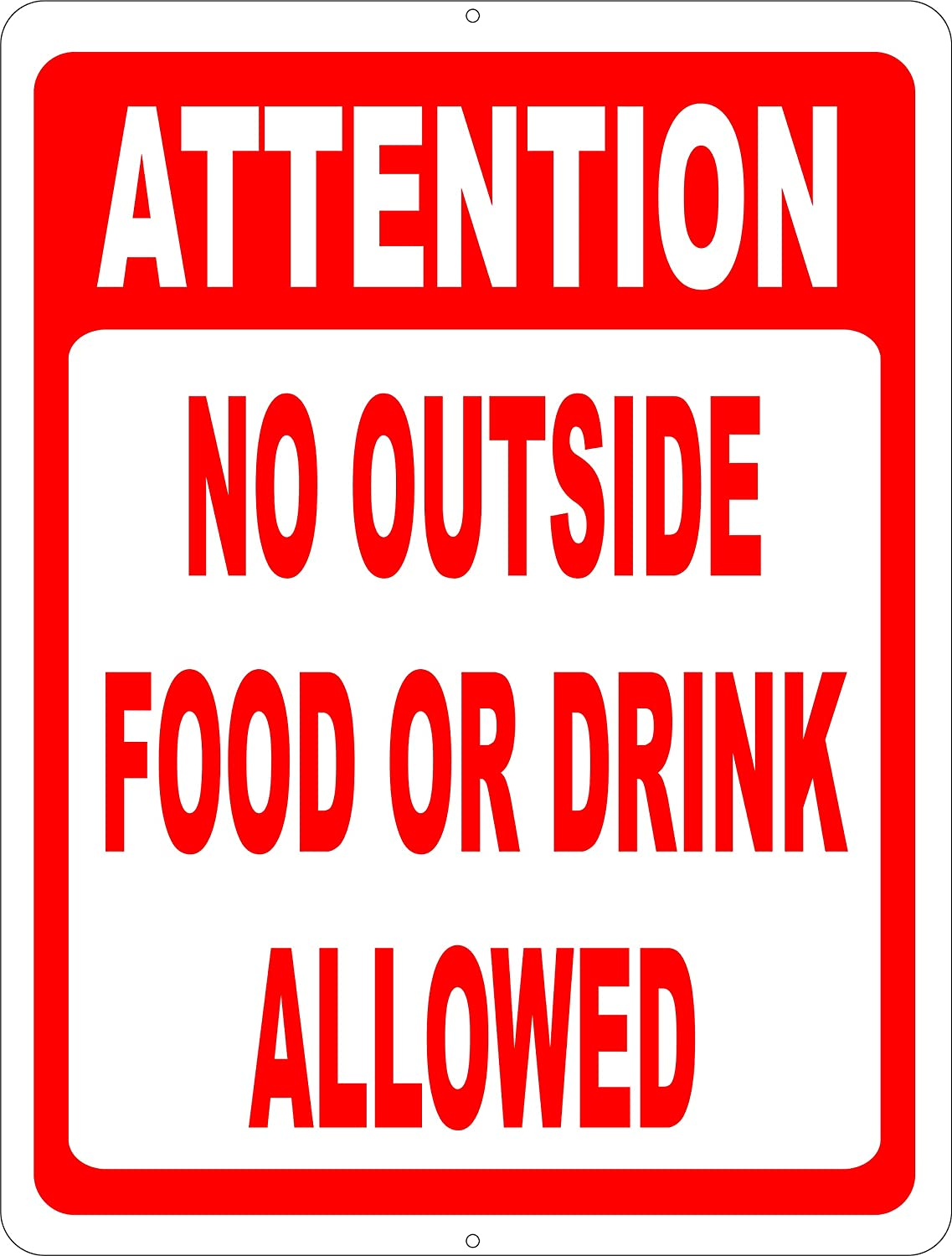 Attention No Outside Food or Drink Allowed Sign. 12x18 Metal. Free Shipping. Made in USA. Prevent Patrons from Bringing Items into Your Business.