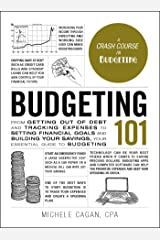 Budgeting 101: From Getting Out of Debt and Tracking Expenses to Setting Financial Goals and Building Your Savings, Your Essential Guide to Budgeting (Adams 101) Hardcover