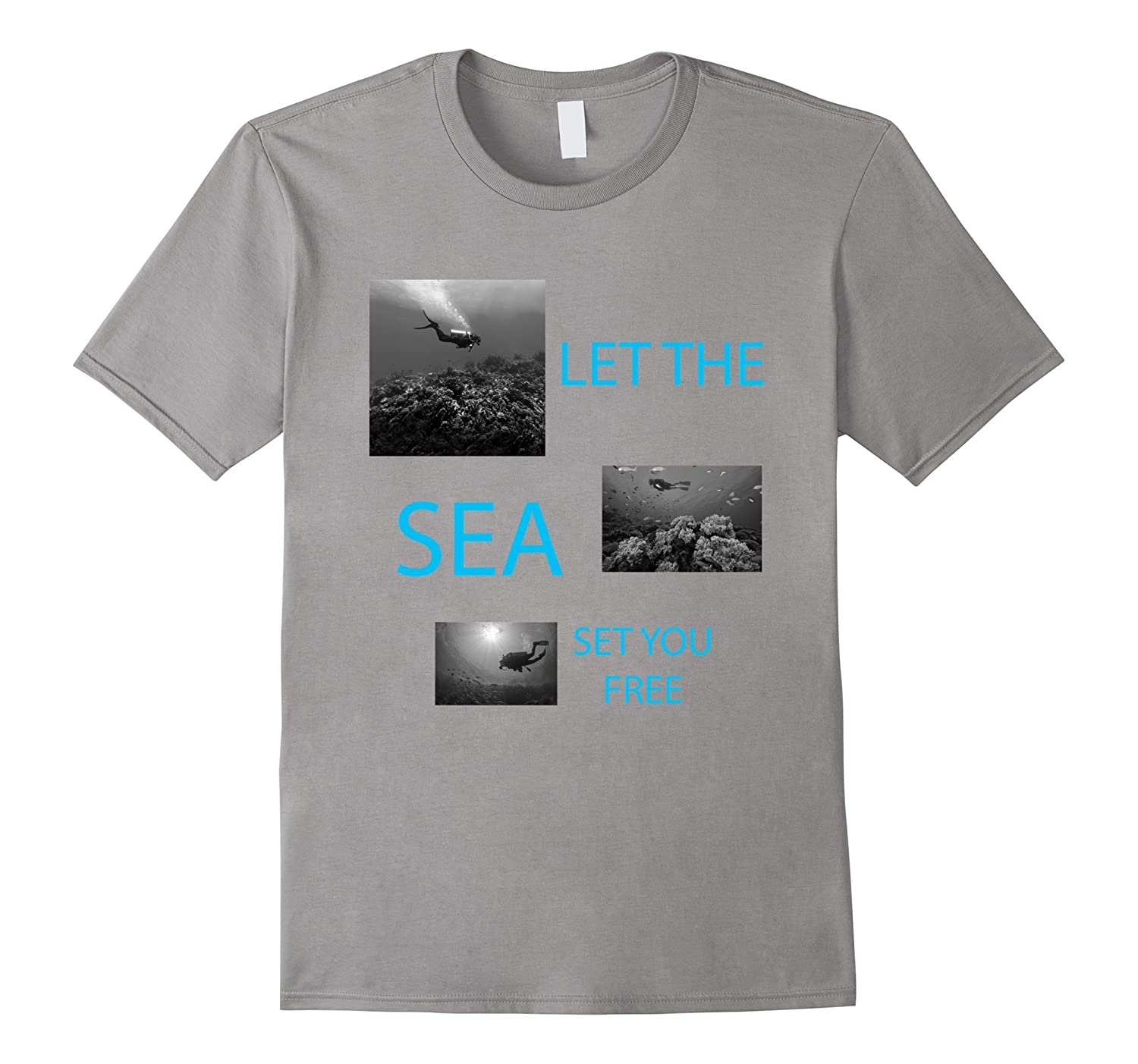 Let The Sea Set You Free T-Shirt Scuba Diving Tee-Teevkd
