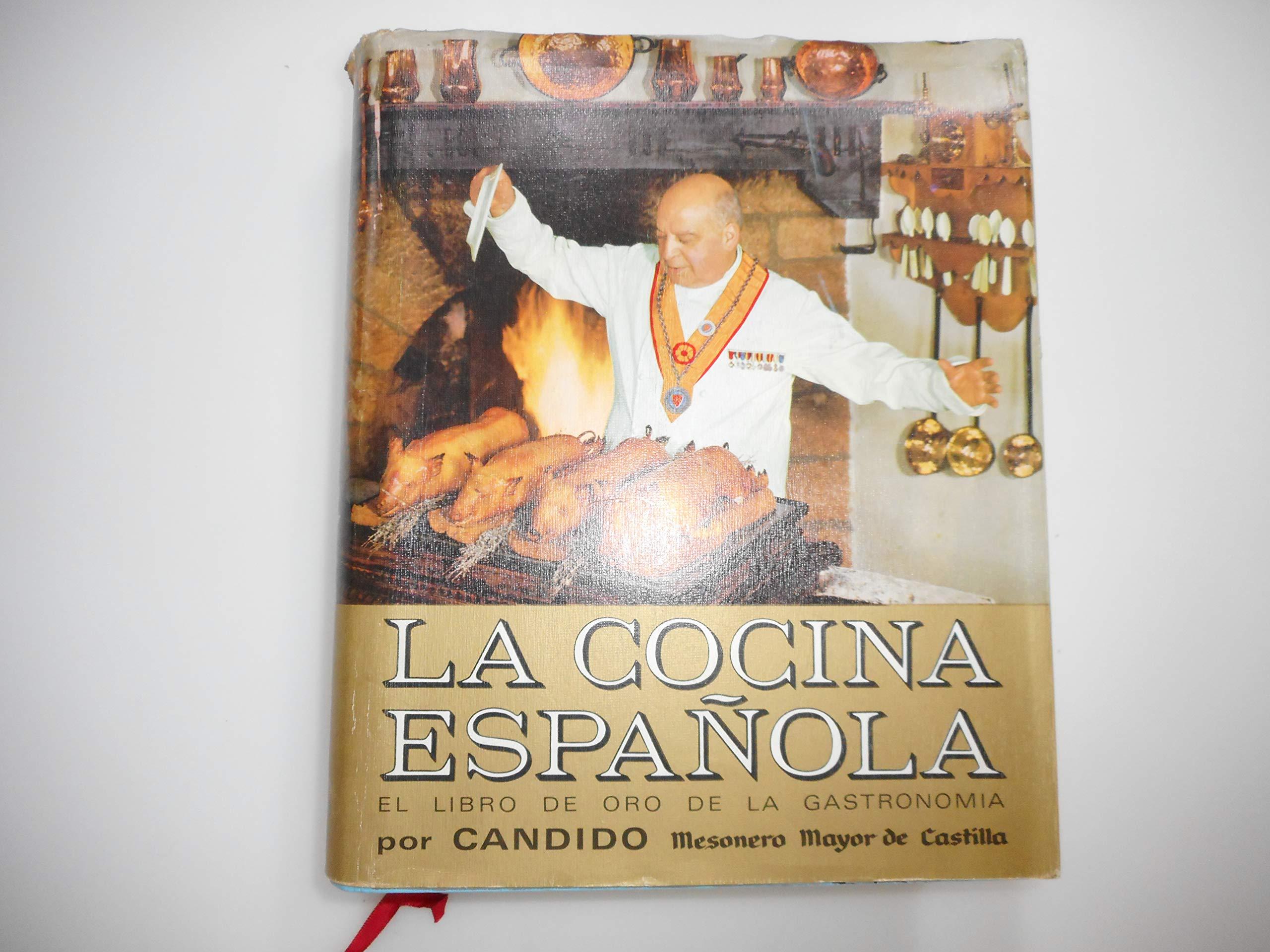 LA COCINA ESPAÑOLA: Amazon.es: CANDIDO (Mesonero Mayor de Castilla ...