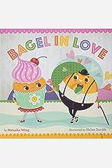 Bagel in Love Hardcover