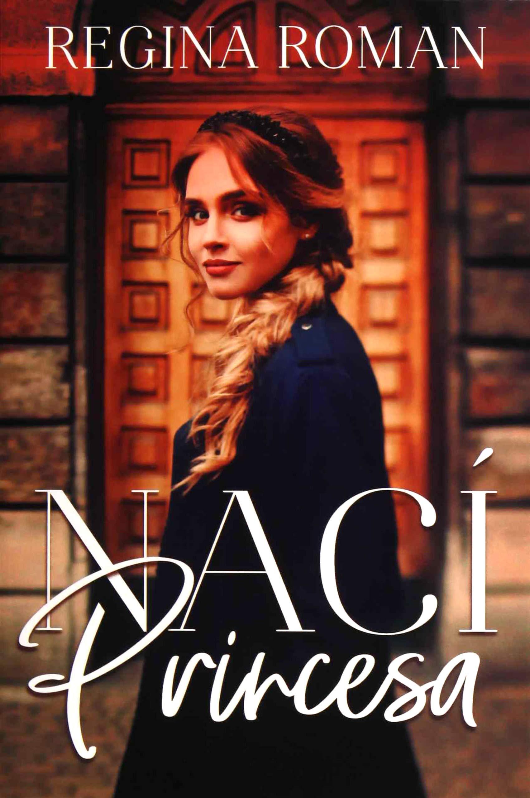 Nací Princesa (Titania amour): Amazon.es: Roman, Regina: Libros