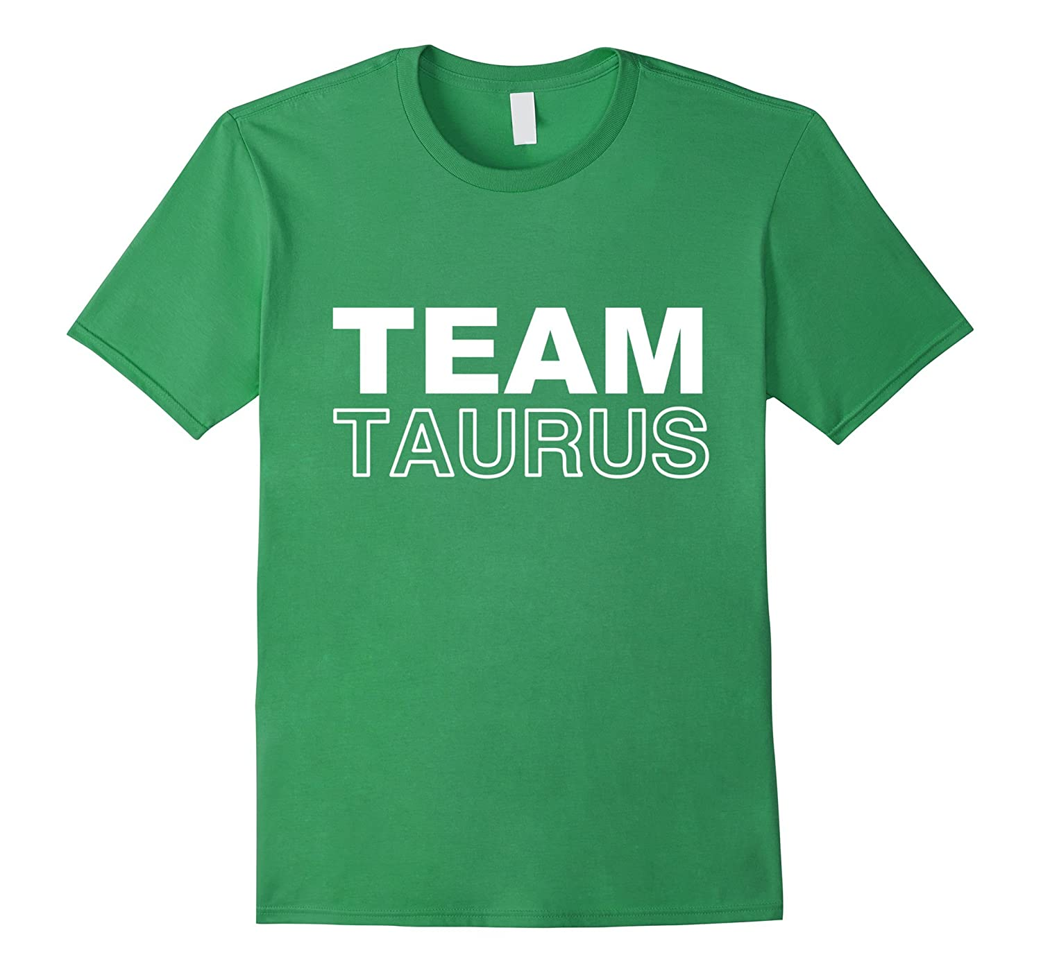 Team Taurus T-Shirt Zodiac Horoscope April May Birthday-FL
