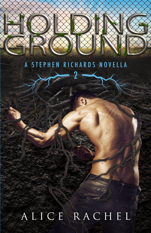 Download Holding Ground: A Stephen Richards Novella 2 (Under Ground Book 4) (Volume 3) ebook