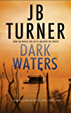 Dark Waters: A gripping political thriller with a killer twist (Deborah Jones Crime Thriller Series Book 2)