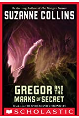 The Underland Chronicles #4: Gregor and the Marks of Secret Kindle Edition
