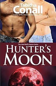 Hunter's Moon, An MMF Erotic Romance (A Mad Wolf's Harem Book 2)