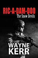 Ric-A-Dam-Doo: The Snow Devils Kindle Edition