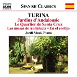 Turina: Jardins D'Andalousie (Piano Works) (Naxos: 8.572682)