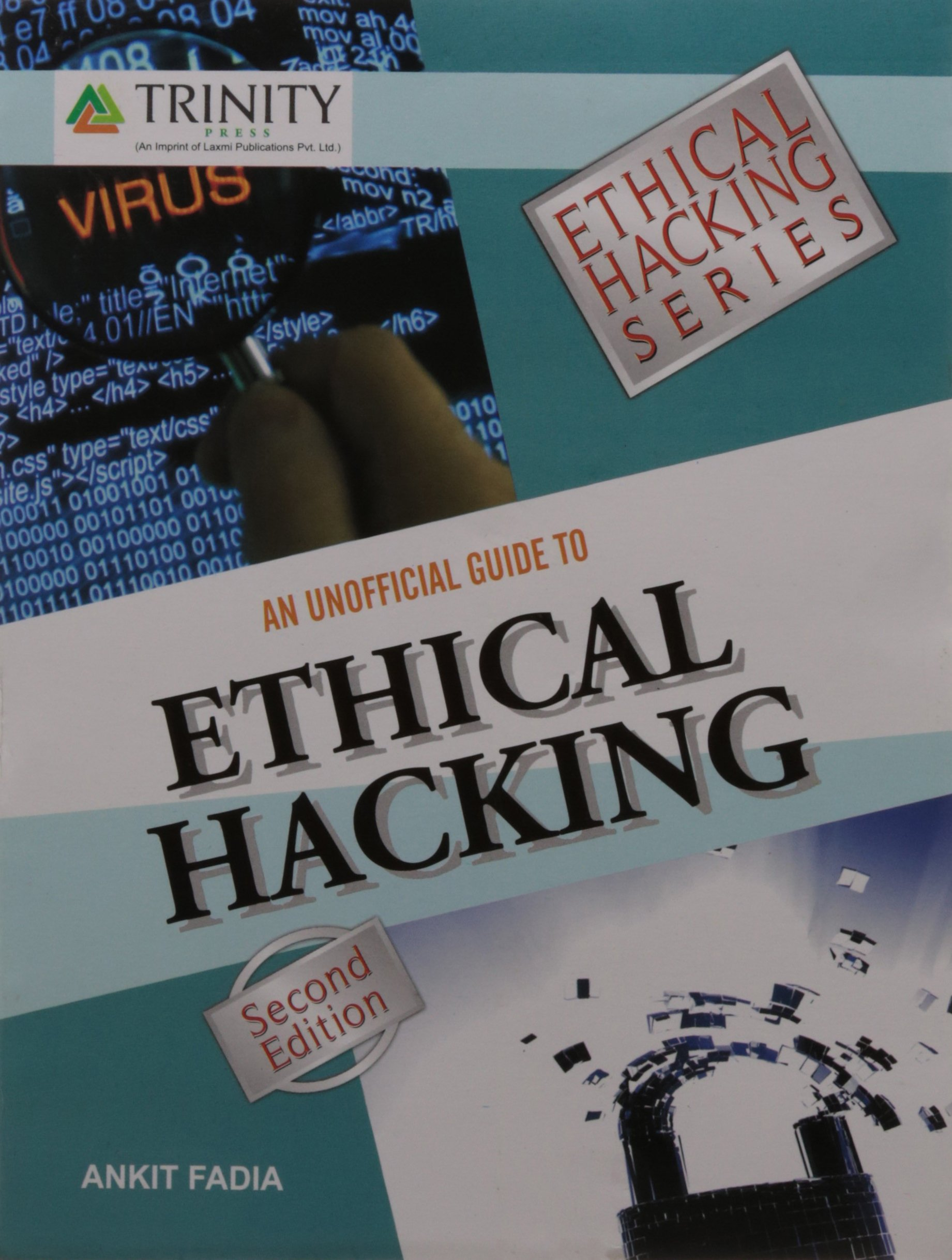 Amazon.in: Buy An Unofficial Guide To Ethical Hacking Book Online at Low  Prices in India | An Unofficial Guide To Ethical Hacking Reviews & Ratings