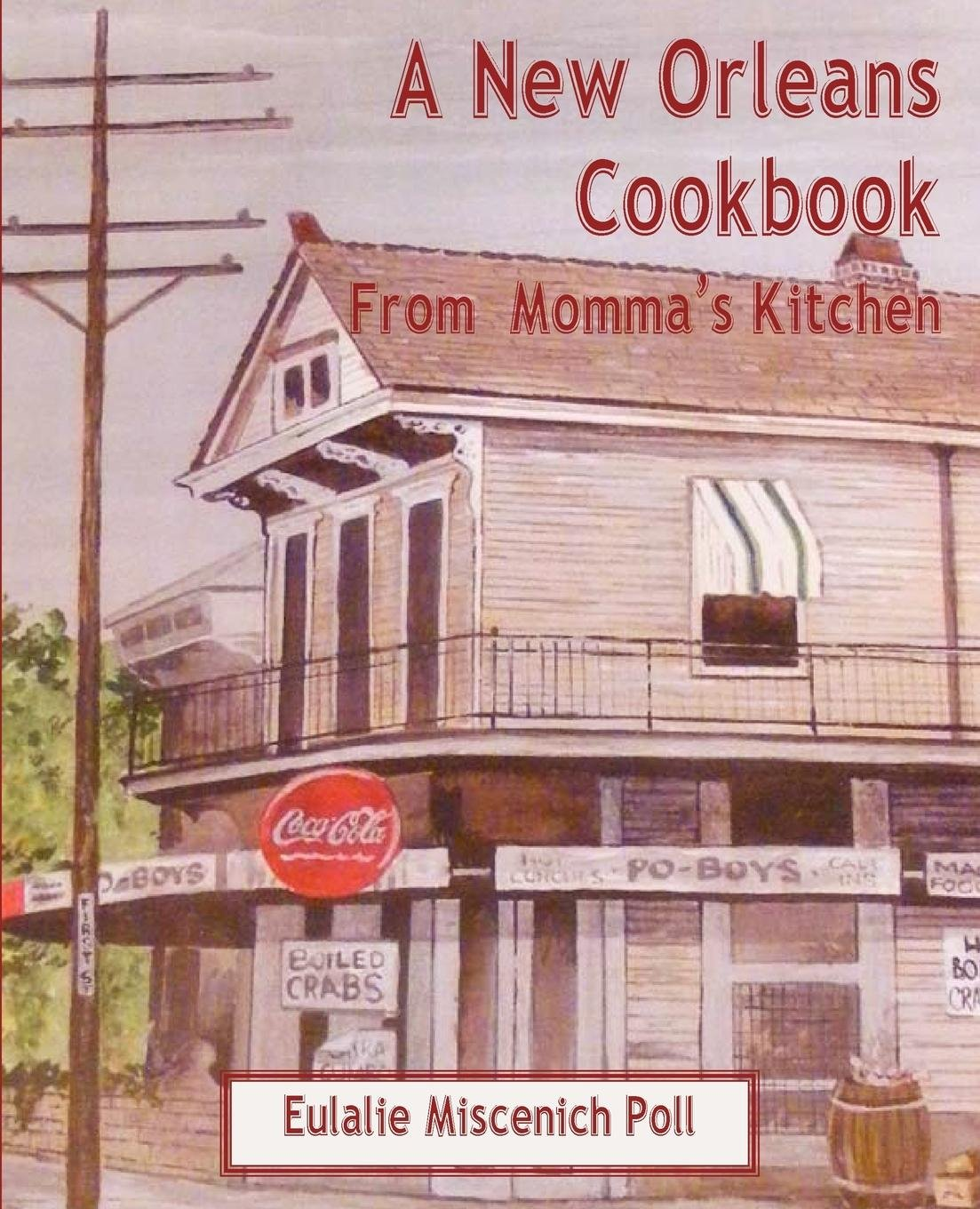 Download A New Orleans Cookbook from Momma's Kitchen ebook