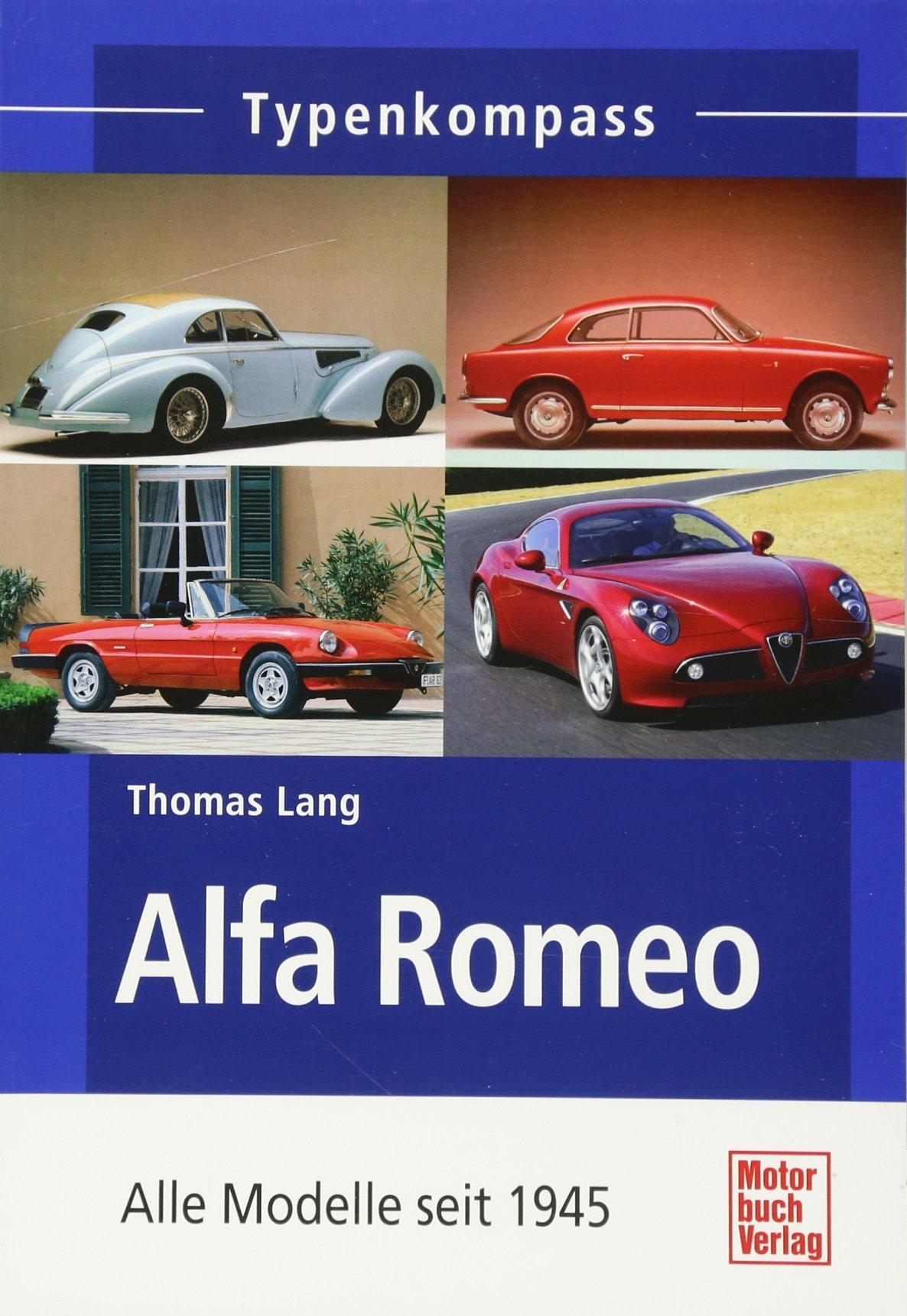 Alfa Romeo: Alle Modelle seit 1945 (Typenkompass)