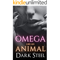 Omega Like an Animal: Alpha Omega Adventure Romance