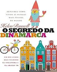 O segredo da Dinamarca: Descubra como vivem as pessoas mais felizes do mundo