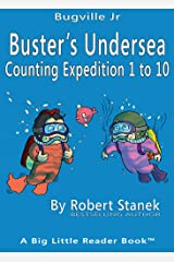 Buster's Undersea Counting Expedition 1 to 10 (Bugville Critters, Bugville Jr Book 7) Kindle Edition