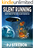 Silent Running (The Hope Island Chronicles Book 3)