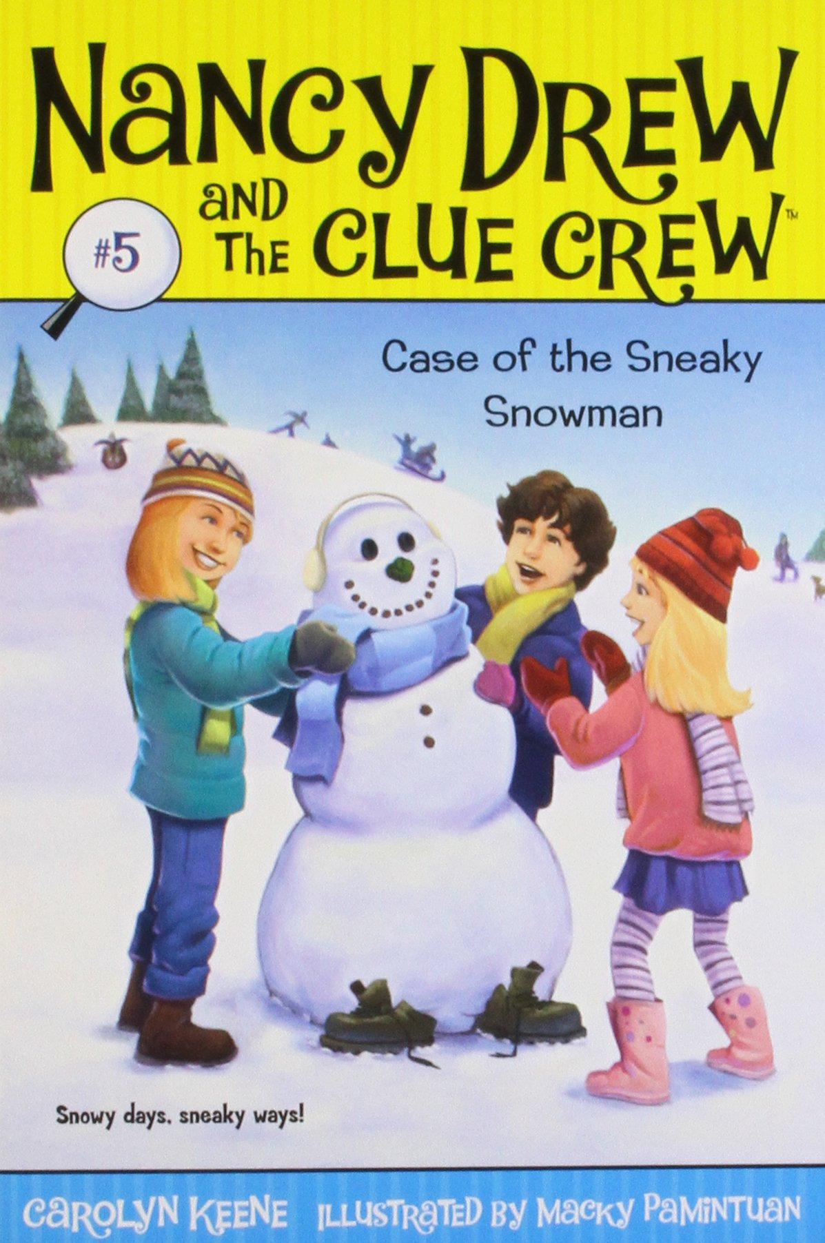 Case of the Sneaky Snowman (Nancy Drew and the Clue Crew #5) PDF
