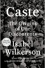 Caste (Oprah's Book Club): The Origins of Our Discontents Kindle Edition