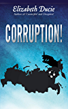 Corruption! (Suzanne Jones Book 3)