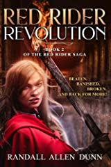 Red Rider Revolution: Book 2 of the Red Rider saga Kindle Edition