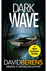 Dark Wave (A Troy Bodean Tropical Thriller Book 4) Kindle Edition