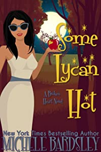 Some Lycan Hot (Broken Heart Paranormal Romance Series Book 11)