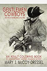 Gentlemen Cowboys, Adult Coloring Book Paperback